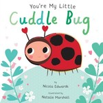 You're My Little Cuddle Bug book