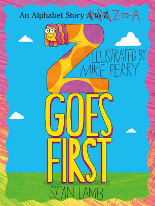 Z Goes First book