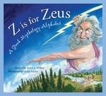 Z Is for Zeus: A Greek Mythology Alphabet book