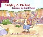 Zackary Z Packrat Backpacks the Grand Canyon book