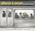 Zero Local: Next Stop: Kindness book