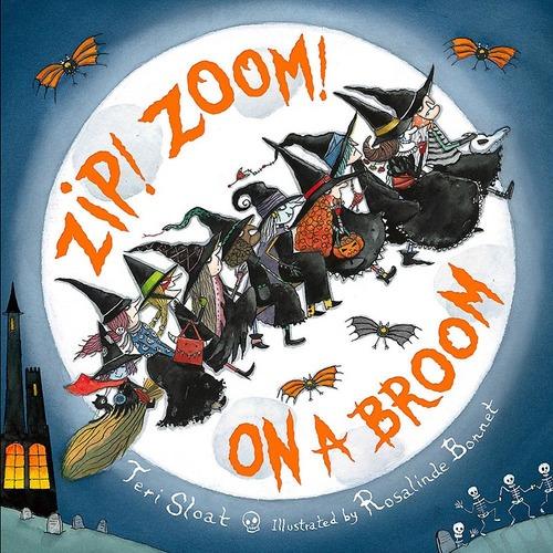 Zip! Zoom! On a Broom Book