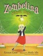 Zombelina School Days book