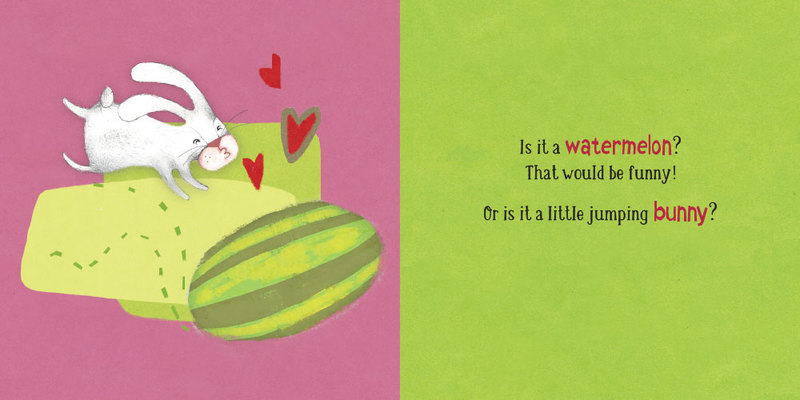 Is it a watermelon? That would be funny! Or is it a little jumping bunny?